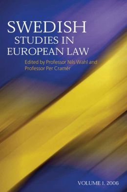Swedish Studies in European Law: Vol 1, 2006
