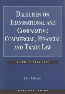 Dalhuisen on Transnational and Comparative Commercial, Financial and Trade Law
