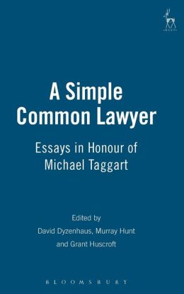 Simple Common Lawyer: Essays in Honour of Michael Taggart