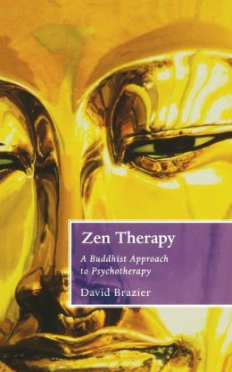 Zen Therapy : A Buddhist Approach to Psychotherapy