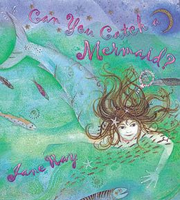 Can You Catch a Mermaid?