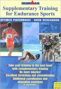 Supplimentary Training for Endurance Sports: Optimize Performance- Avoid Overloading