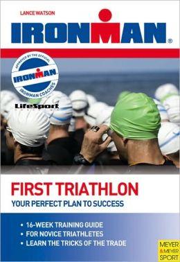 Ironman: First Triathlon
