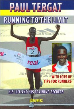 Paul Tergat: Running to the Limit