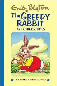 The Greedy Rabbit & Other Stories