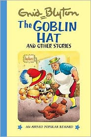 The Goblin Hat & Other Stories