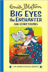 Big-Eyes The Enchanter & Other Stories