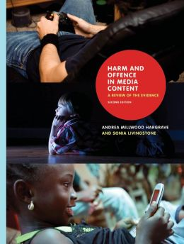 Harm and Offence in Media Content: A Review of the Evidence, Second Edition