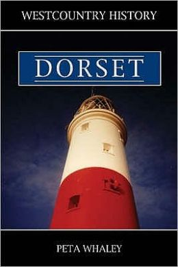 West Country History: Dorset