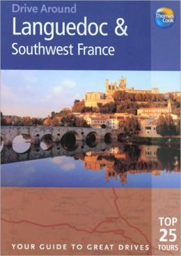 Drive Around Languedoc and Southwest France