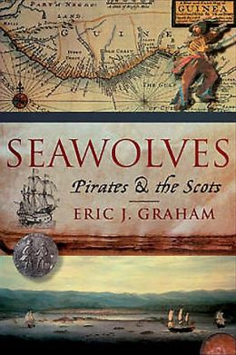 Seawolves: Pirates & the Scots