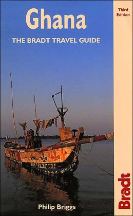 Ghana: The Bradt Travel Guide