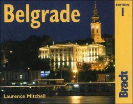 Belgrade: The Bradt City Guide