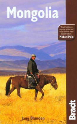 Bradt Guide: Mongolia, 2nd Edition (Bradt Travel Guide)