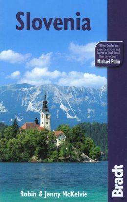 Bradt Guide: Slovenia, 2nd edition