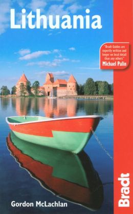 Bradt Guide: Lithuania (Bradt Travel Guide Series)