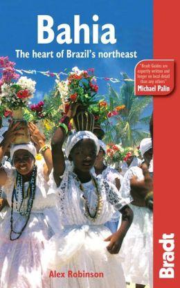 Bahia: The Heart of Brazil's Northeast