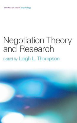 Negotiation Theory and Research: Negotiation