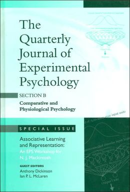 Associative Learning and Representation: : An Eps Workshop for N.J. MacKintosh: A Special Issue of The Quarterly Journal of Experimental Psychology Section B: Comparative and Physiological Psychology