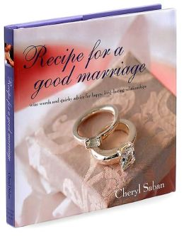Recipe for a Good Marriage