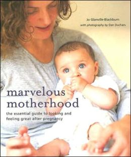 MARVELOUS MOTHERHOOD