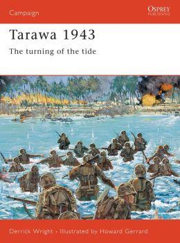 Tarawa 1943: The Turning of the Tide