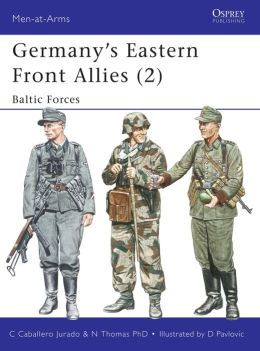 Germany's Eastern Front Allies (2): Baltic Forces
