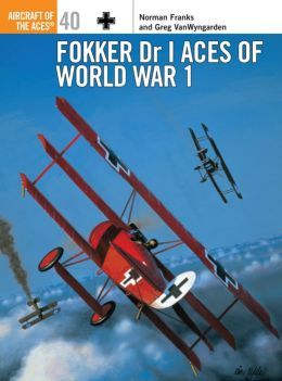 Fokker Dr I Aces of World War I