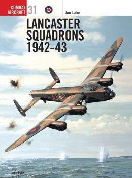 Lancaster Squadrons 1942-43 (Combat Aircraft)