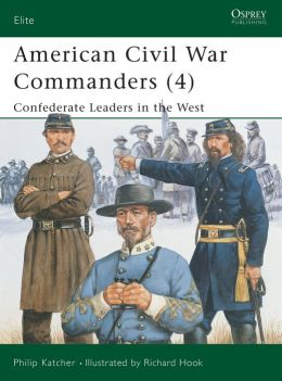 American Civil War Commanders (4) Confederate Leaders