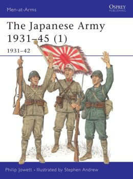 The Japanese Army 1931-45 (1): 1931-42