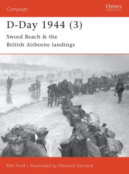 D-Day 1944 (3): Sword Beach and the British Airborne Landings