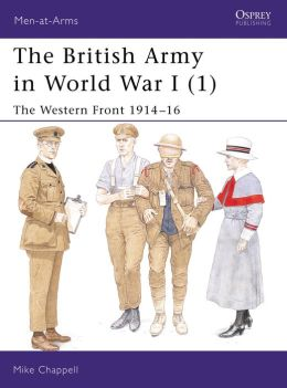 The British Army 1914-18 (1)