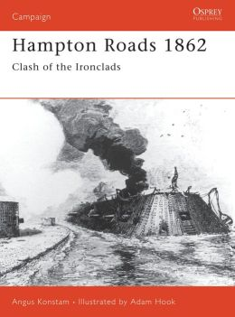 Hampton Roads 1862: Clash of the Ironclads