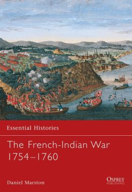 The French-Indian War 1754-1760