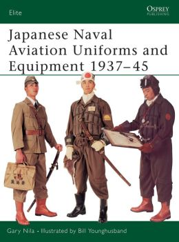 Japanese Naval Aviation Uniforms & Equipment 1937-45