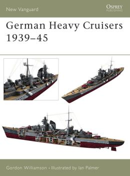 German Heavy Cruisers, 1939-45