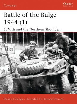Saint Vith and the Northen Shoulder 1944: Battle of the Bulge