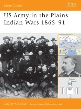 U.S. Army in the Plains War 1865-1890