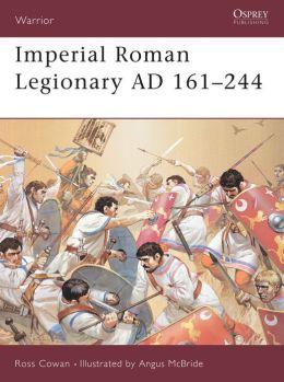 Imperial Roman Legionary (2) AD161-244