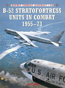 B-52 Stratofortress Units In Combat 1955-73