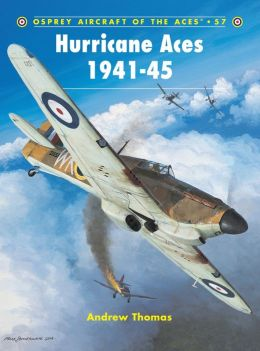Aircraft of the Aces 57: Hurricane Aces 1941-45