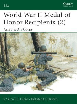 World War II Medal of Honor Recipients: Army & Air Corps