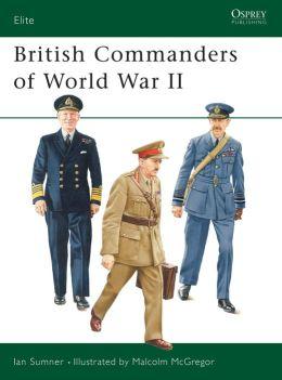 British Commanders of World War II