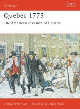 Quebec 1775: American Invasion of Canada