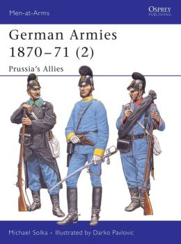 German Armies 1870-71 (2): Prussia's Allies