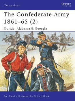 The Confederate Army, 1861-1865: Florida, Alabama and Georgia