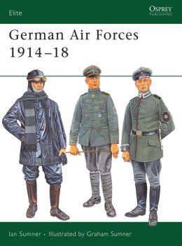 German Air Forces 1914-18 (Elite 135)