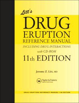 Litt's Drug Eruption Reference Manual Including Drug Interactions with CD-ROM