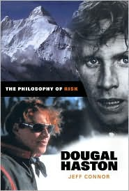 The Philosophy of Risk: A Biography of Dougal Haston